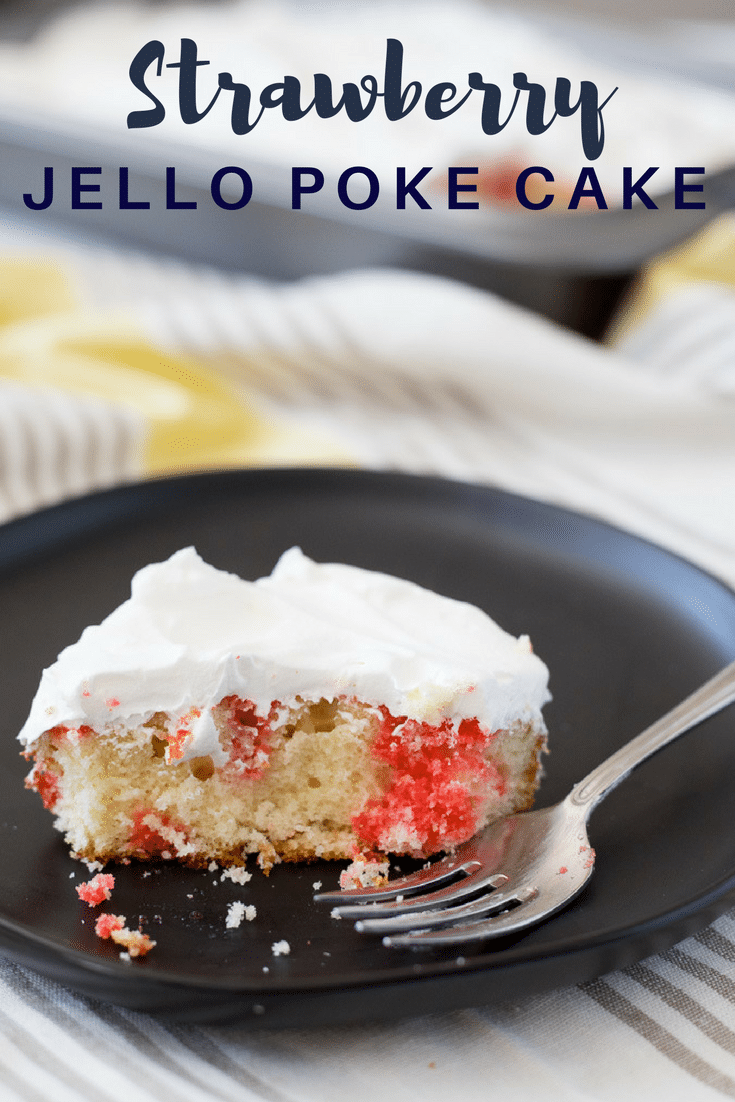 Strawberry Jello Poke Cake | This retro 1970s style cake is the perfect refreshing dessert to take to a spring or summer picnic or family gathering. It's made with boxed cake mix, strawberry Jello and a tub of whipped topping. #pokecake #cakerecipes #jello  #summerdesserts